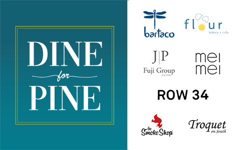 Dine for Pine and support our local restaurants